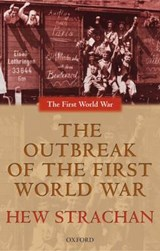 Outbreak of the First World War | Hew Strachan |