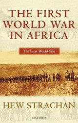 First World War in Africa | Hew Strachan |