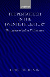 The Pentateuch in the Twentieth Century