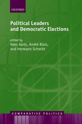 Political Leaders And Democratic Elections | Kees Aarts |