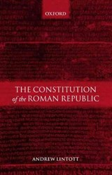 The Constitution of the Roman Republic | Andrew W. Lintott |