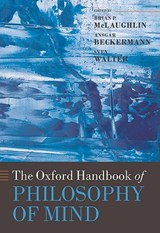 The Oxford Handbook of Philosophy of Mind |  |