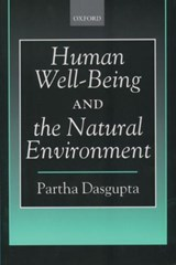 Human Well-Being and the Natural Environment | Partha Dasgupta |
