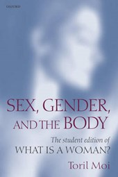 Sex, Gender, and the Body | Toril Moi |