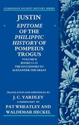 Justin: Epitome of the Philippic History of Pompeius Trogus | J C Yardley |