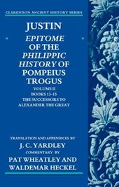 Justin: Epitome of the Philippic History of Pompeius Trogus