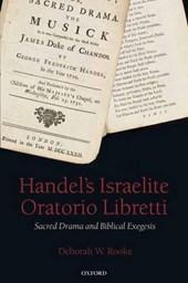 Handel's Israelite Oratorio Libretti