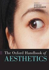 The Oxford Handbook of Aesthetics | University of Maryland) Levinson Jerrold (department Of Philosophy |