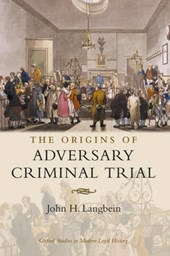 Origins of Adversary Criminal Trial | John H. Langbein |