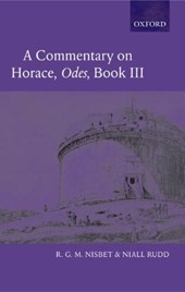 A Commentary on Horace: Odes Book III