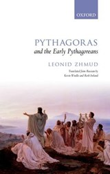 Pythagoras and the Early Pythagoreans | Leonid Zhmud |