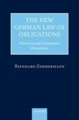 The New German Law of Obligations | Reinhard Zimmermann |