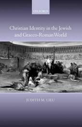 Christian Identity in the Jewish And Graeco-Roman World