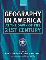 Geography in America at the Dawn of the 21st Century | Gary L. Gaile |