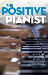 The Positive Pianist | Thomas J. Parente |
