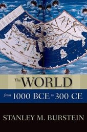 The World from 1000 BCE to 300 CE | Stanley M. Burstein |