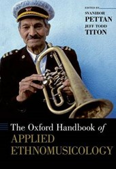 The Oxford Handbook of Applied Ethnomusicology