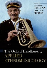 The Oxford Handbook of Applied Ethnomusicology |  |
