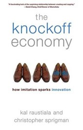 The Knockoff Economy | Kal Raustiala |