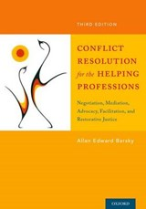 Conflict Resolution for the Helping Professions | Allan Edward Barsky |