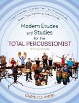 Modern Etudes and Studies for the Total Percussionist | Chris Colaneri |