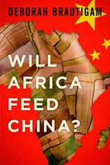 Will Africa Feed China? | Deborah Brautigam |