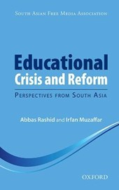 Educational Crisis and Reform | Abbas Rashid |