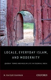 Locale, Everyday Islam and Modernity