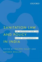 Sanitation Law and Policy in India | Philippe Cullet; Lovleen Bhullar |