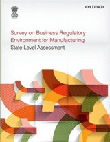 Survey on Business Regulatory Environment for Manufacturing | Government of India Planning Commission |