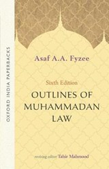 Outlines of Muhammadan Law | Asaf A.a. Fyzee |
