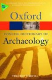 Concise Oxford Dictionary of Archaeology | Timothy Darvill |