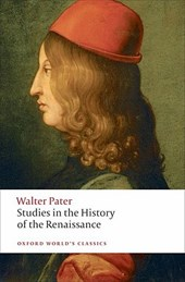 Studies in the History of the Renaissance | Walter Pater & Matthew Beaumont |