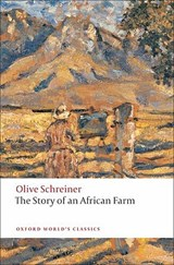 The Story of an African Farm | Olive Schreiner & Joseph Bristow |