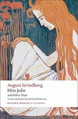 Miss Julie and Other Plays | August Strindberg |