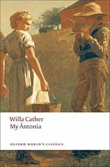 My Antonia | Willa Cather & Janet Sharistanian |