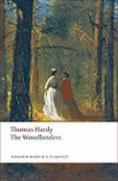 The Woodlanders | Thomas Hardy & Dale Kramer |