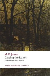 Casting the Runes and Other Ghost Stories