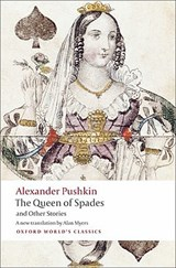 The Queen of Spades and Other Stories | Alexander Pushkin |