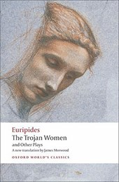 The Trojan Women and Other Plays |  |