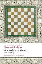 Women Beware Women and Other Plays | Thomas Middleton |