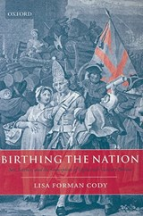 Birthing the Nation | Lisa Forman Cody |