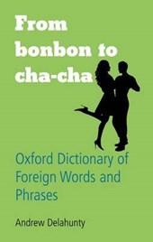 From Bonbon to Cha-cha