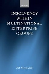 Insolvency Within Multinational Enterprise Groups | Irit Mevorach |