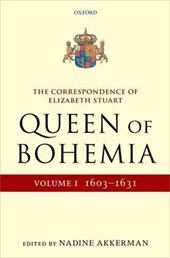 The Correspondence of Elizabeth Stuart, Queen of Bohemia