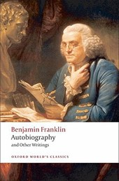 Autobiography and Other Writings | Benjamin Franklin & Ormond Seavey |