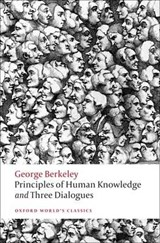 Principles of Human Knowledge and Three Dialogues | George Berkeley |