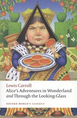 Alice's Adventures in Wonderland and Through the Looking-Glass | Lewis Carroll |