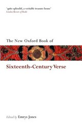 The New Oxford Book of Sixteenth Century Verse | Emrys Jones |