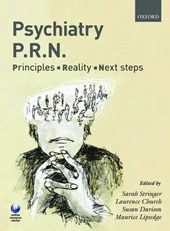 Psychiatry PRN: Principles, Reality, Next Steps